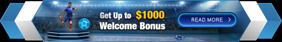 WELCOME BONUS $1000